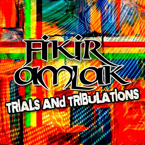 Fikir Amlak - Trials and Tribulations (Brand New July 2013)