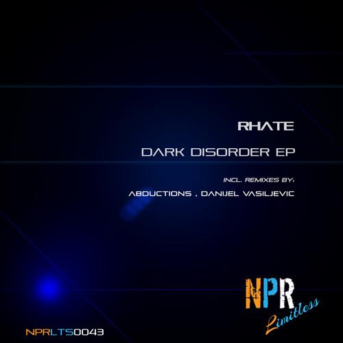 Rhate - Mental Disorder (Danijel Vasiljevic Remix)  NPR Limitless