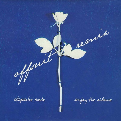Depeche Mode - Enjoy The Silence (Offsuit Remix) FREE DOWNLOAD