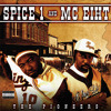 Spice 1 & Mc EihtThat's The Way Life Goes ( prod FiREWORKS Productions )