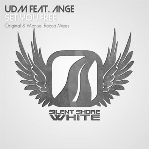 UDM feat. Ange - Set You Free (Manuel Rocca Levitated Remix)