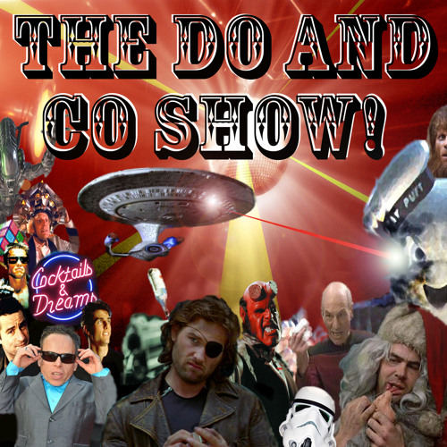 Do And Co Show - Episode 11 - Fear Boners