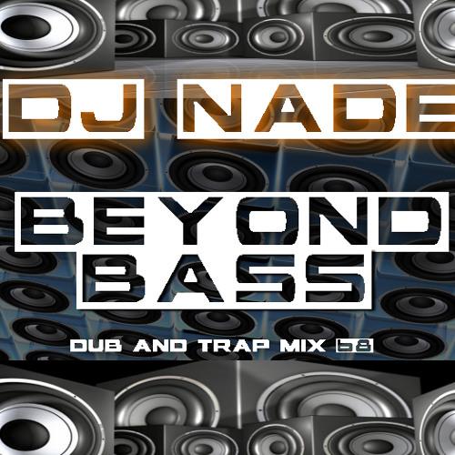 BEYOND BASS (Dubstep/Trap Mix 68) Free Download
