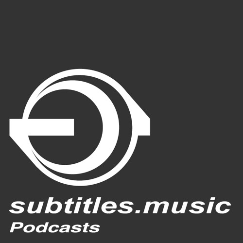 Stealth - Subtitles Music UK Podcast 007 July 2013