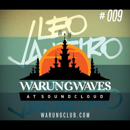 Leo Janeiro @ Warung Waves - Exclusive Set #009