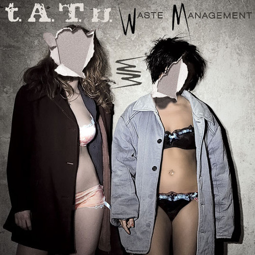 t.A.T.u Waste Management Transcendent Version (full Album)