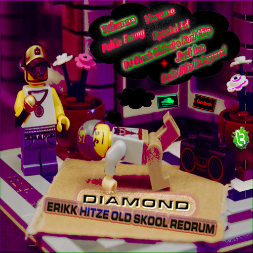 Diamond {Erikk Hitze Old Skool Redrum} FREE Download See Description!!!