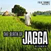Folk Soundz - The Birth of Jagga (Instrumental)