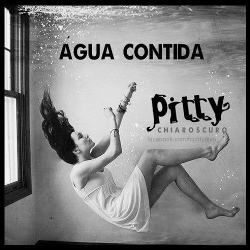 Pitty - Agua Contida