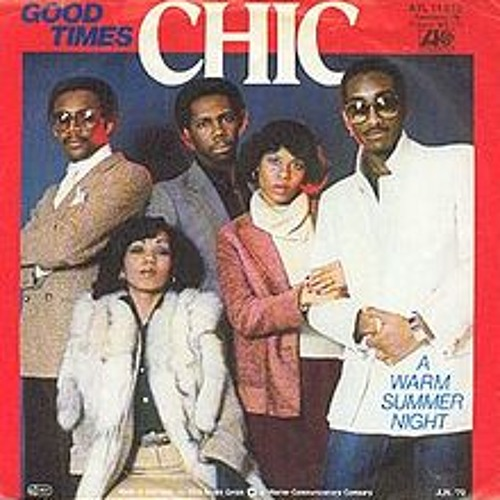 CHIC - GOOD TIMES REMIX DEMO