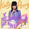 Katy Perry - Hummingbird Heartbeat cover