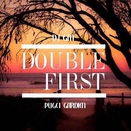 WELCOME TO THE DOUBLE FIRST