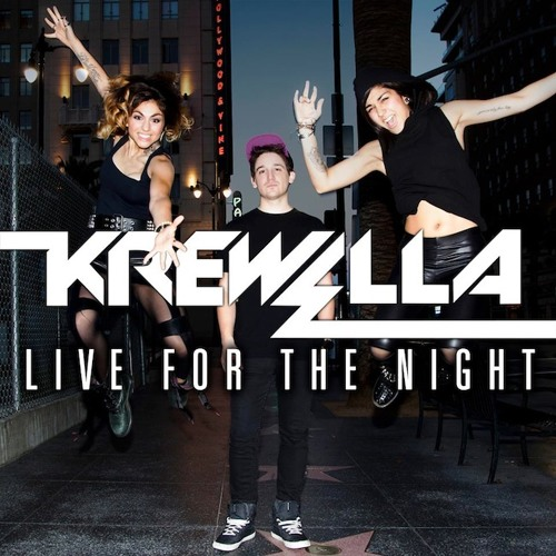 Krewella - Live For The Night (Kryptonik Trapped Remix) [Trap]