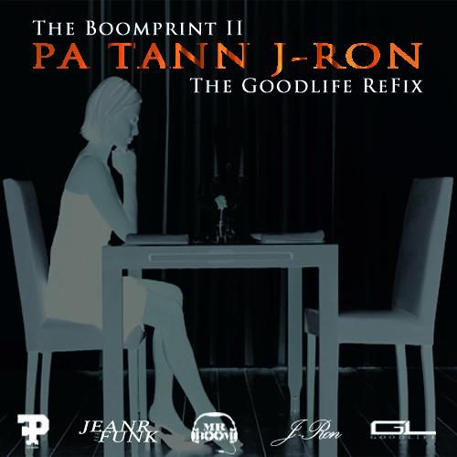 J-Ron Ft JeanR A.k.a. Funk - Pa Tann (The GoodLife ReFix)