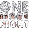 Maroon 5 ---> One More Night