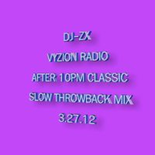 DJ-ZX # 88 AFTER 10 LUV CLASSIC THROWBACK