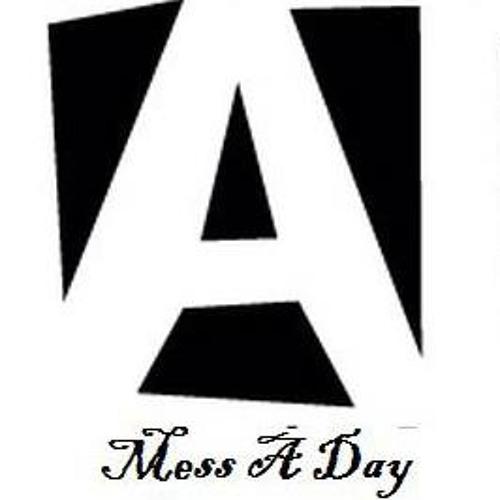 Mess A Day Outlaw (Original)