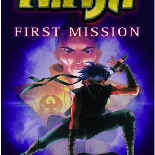 Ninja: First Mission extract