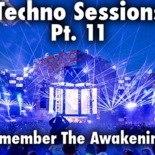 Max Leto  -  Techno Sessions Pt. 11 - Remember The Awakenings !     [Free DL & TRACKLIST]