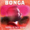 Bonga - Mona Ki Ngi Xica