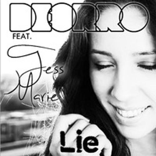 Deorro Feat. Tess Marie - Lie