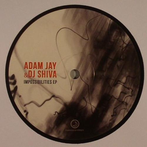 Mattias Fridell Remix # Adam Jay & DJ Shiva - Impossibilities (translucent002v) •
