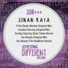 [SDR034]  Sinan Kaya -  You Beauty (The RealBirds Remix) [SC Edit]