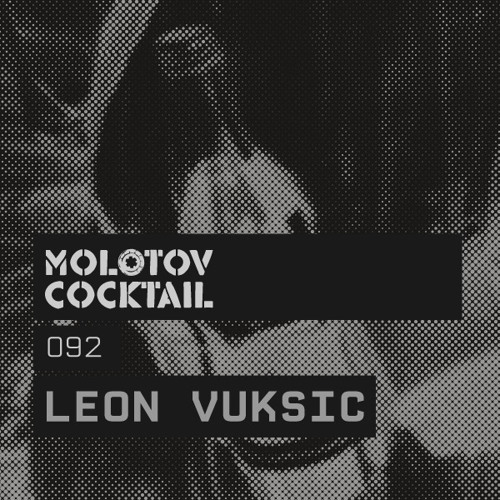 Molotov Cocktail 092 with Leon Vuksic