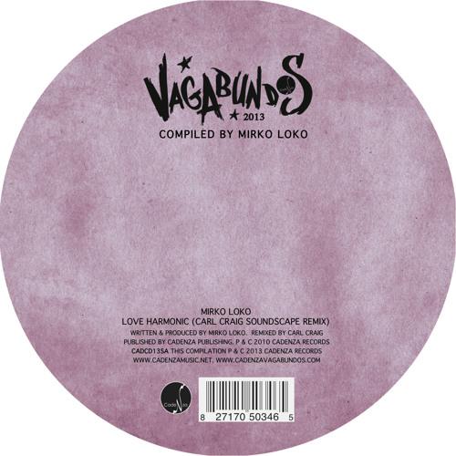 """Vagabundos 2013 (Vol. II) - Mirko Loko - 12"""" vinyl sampler (CADCD13SA) [Teaser]"""