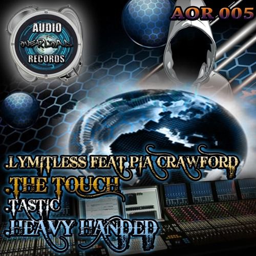 Lymitless Feat Pia Thaleia -The Touch ( forthcoming Audio Overloads Records) 20th july
