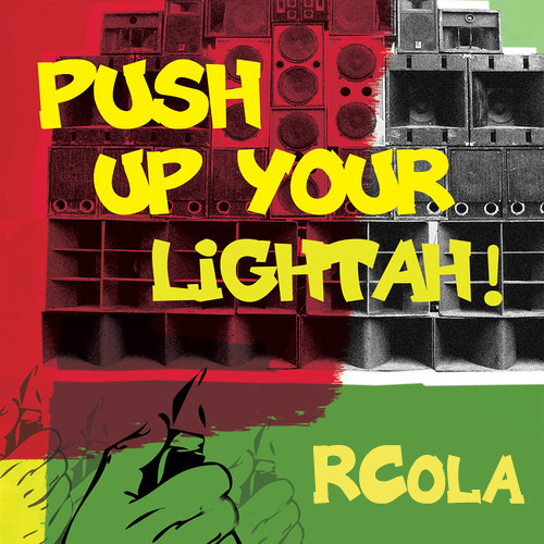 LightahMix #3: RCola