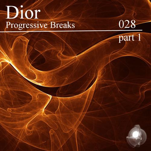 Dior 028 - Progressive Breaks