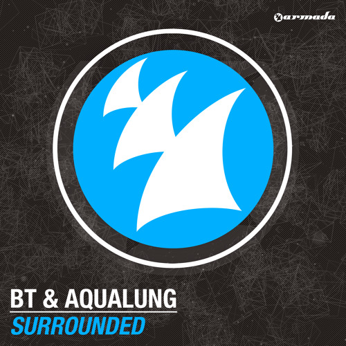 BT & Aqualung - Surrounded