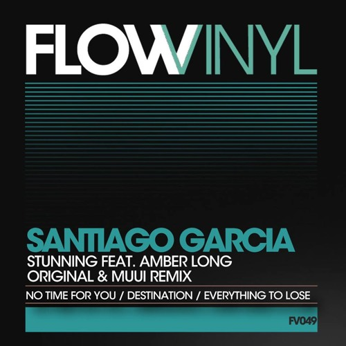 Santiago Garcia - No Time For You  EP / Includes remix by MUUI