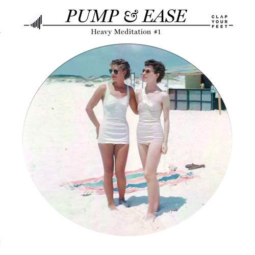 Pump & Ease (Heavy Meditation #1)