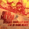 Bhaag Milkha Bhaag. Skyways Technix Mix - Shameless Mani, DiscRider NAMS. UNOFFICIAL REMIX mp3