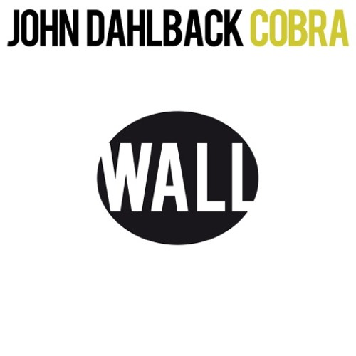 John Dahlback - Cobra (Preview)