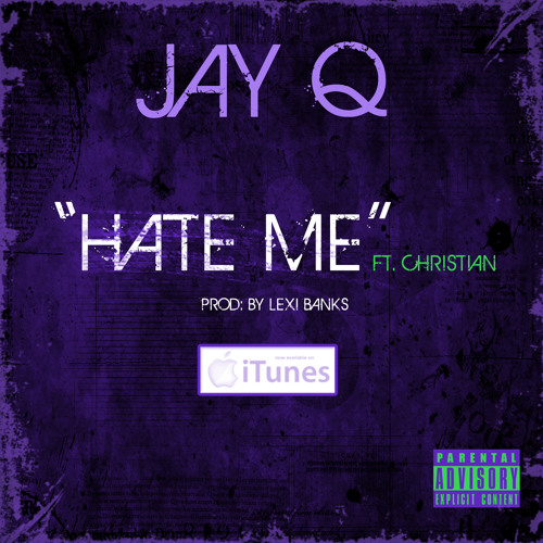 Hate Me (ft.Christian) Prod.By:Lexii Banks