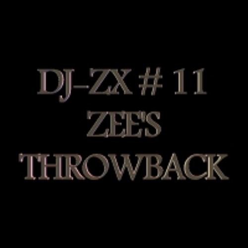 DJ-ZX # 11 ZEE'S THROWBACK