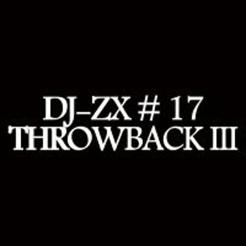 DJ-ZX # 17 THROWBACK III