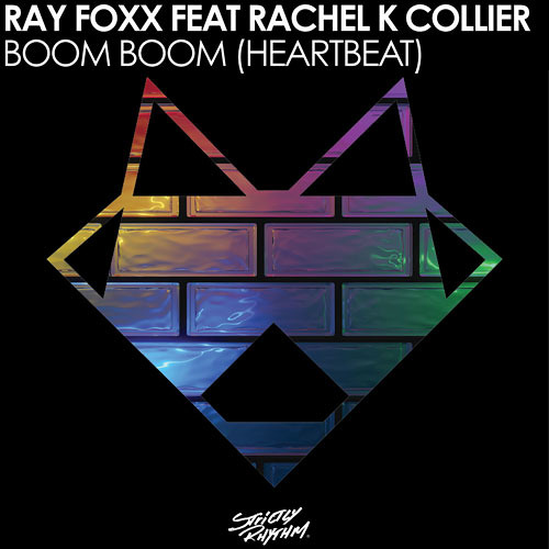 Ray Foxx feat Rachel K Collier - Boom Boom (Heartbeat) - Radio Edit