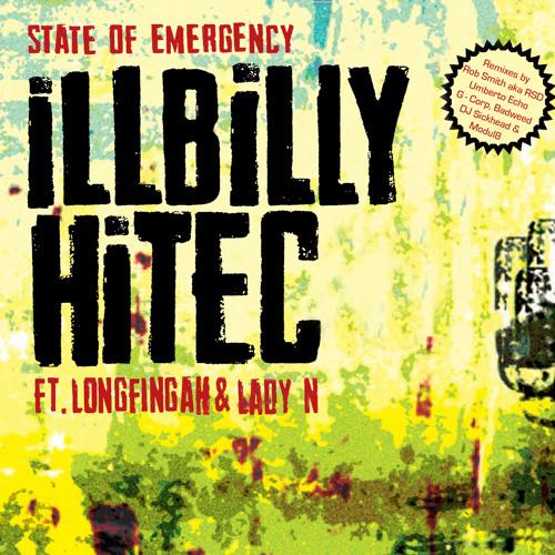 iLLBiLLY HiTEC ft. Lady N & Longfingah -  State Of Emergency Rob Smith aka RSD Dub Remix