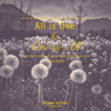 All Is One & One Is All (The Rain), Mixtape July 13