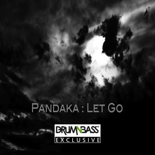 Let Go by Pandaka - DrumNBass.NET Exclusive