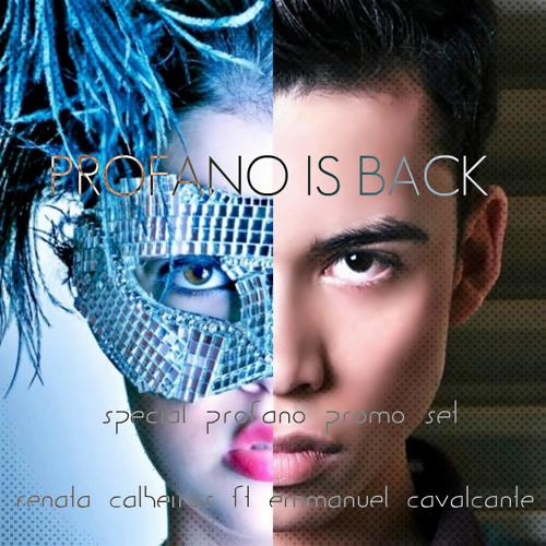 PROFANO IS BACK - Dj Renata Calheiros Ft Dj Emmanuel Cavalcante PROMO SET