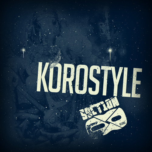 KOROstyle - Over (clip) (OUT NOW) junglepress.org/section8dub