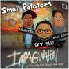 Imagination ft Sky Blu, Shwayze, and Small Potatoes (PROD BY MR)