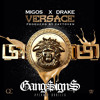 Versace Feat Drake (GANG$IGN$ #YEAHOE BOOTLEG) [FREE DOWNLOAD]