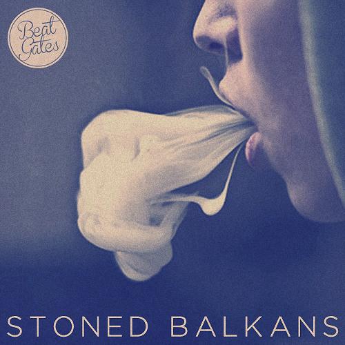 Beat Gates - Stoned Balkans [Free Download]