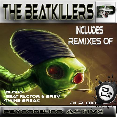 [DLR 010]The Beatkillers- Psicodelico Active (Original Mix)On Beatport 20/07/13